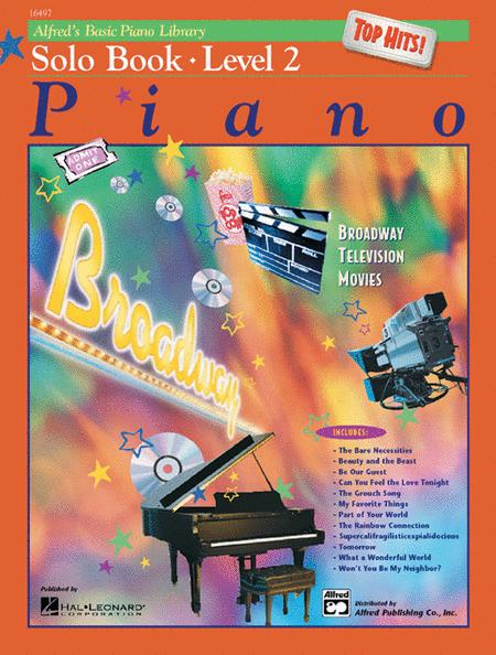 Alfred's Basic Piano Course - Top Hits! Solo Book, Book 2