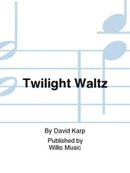 Twilight Waltz