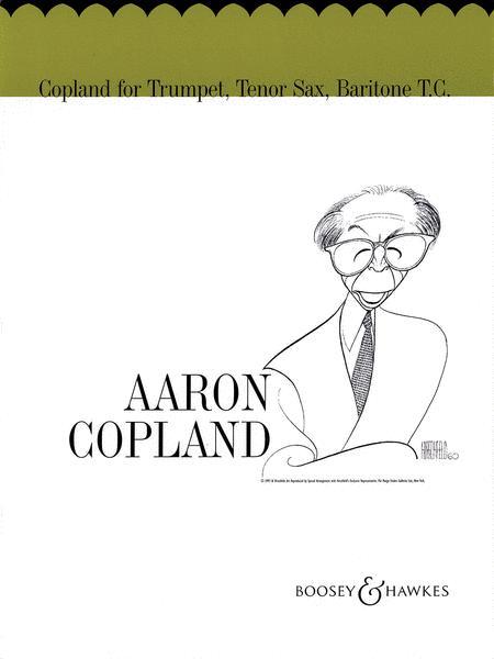 Copland for Trumpet, Tenor Sax, Baritone T.C.