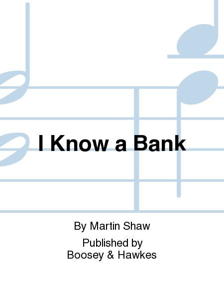I Know a Bank