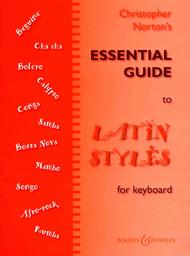 Essential Guide to Latin Styles
