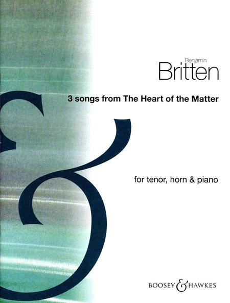 Three Songs from The Heart of the Matter