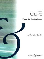 Three Old English Songs