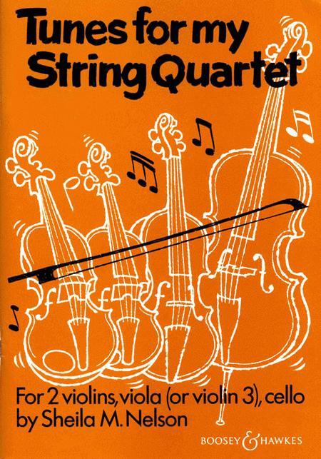 Tunes for My String Quartet