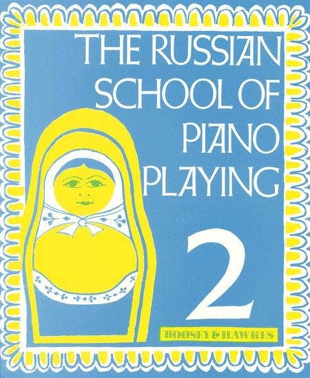 The Russian School of Piano Playing (Book 2)