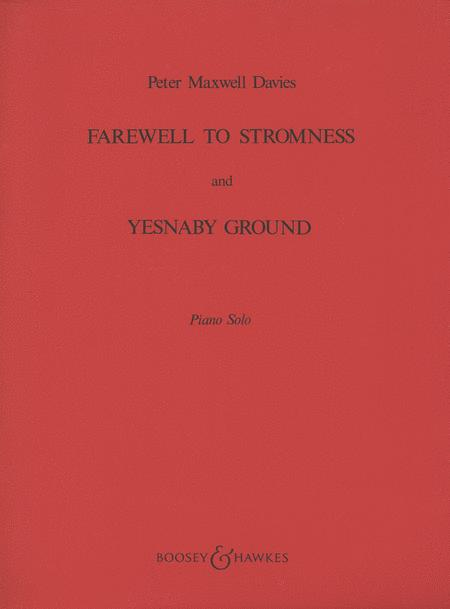 Farewell to Stromness and Yesnaby Ground