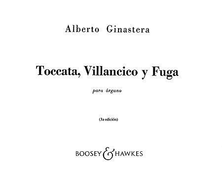 Toccata, Villancico y Fuga