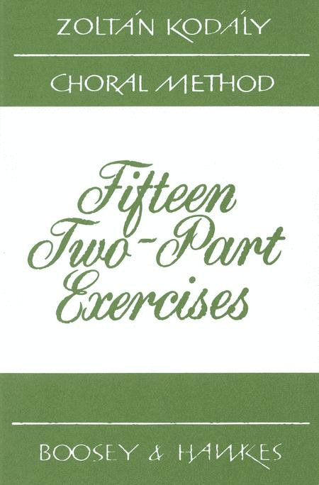 Fifteen 2-part Exercises