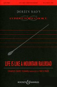 Life Is Like Mountain Railroad