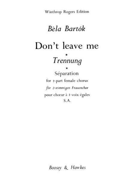Don't Leave Me!