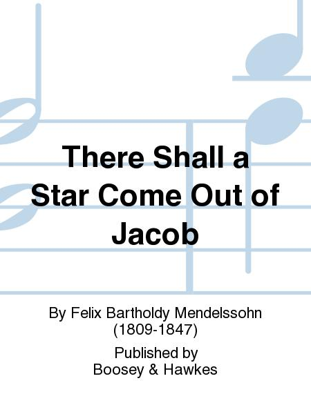 There Shall a Star Come Out of Jacob