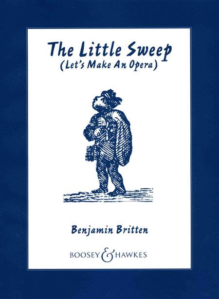The Little Sweep, Op. 45