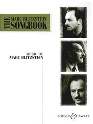 The Marc Blitzstein Songbook - Volume 1