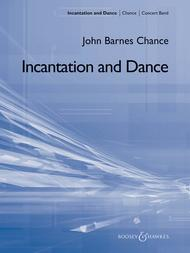 Incantation and Dance