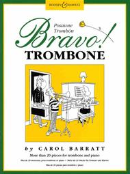 Bravo! Trombone