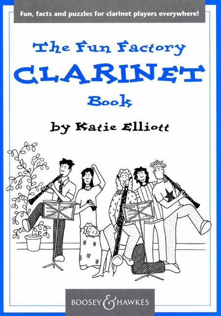 The Fun Factory Clarinet Book