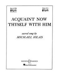 Acquaint Now Thyself with Him