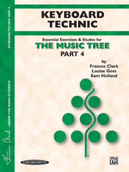 The Music Tree - Part 4 (Keyboard Technic)