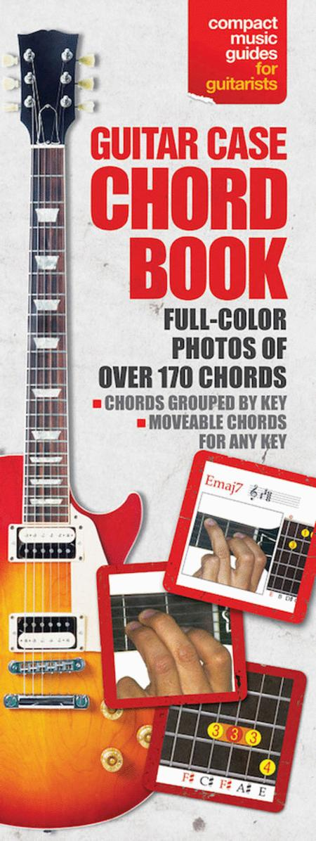 The Guitar Case Chord Book In Full Color Sheet Music By Various ...