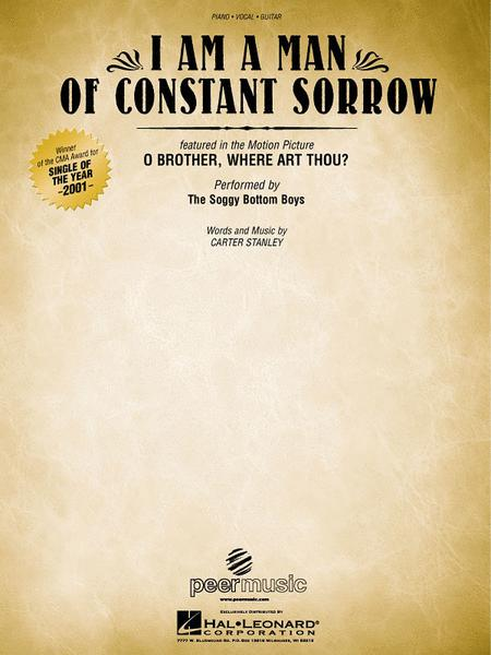 I Am A Man Of Constant Sorrow - From