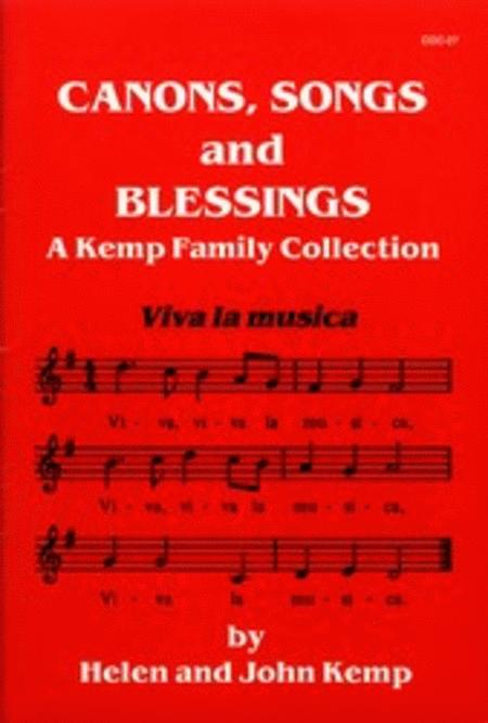 Canons, Songs and Blessings