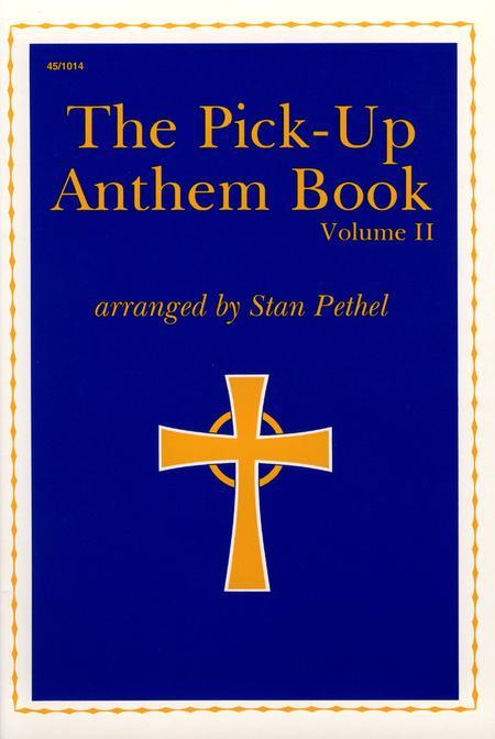 The Pick-Up Anthem Book, Vol. 2