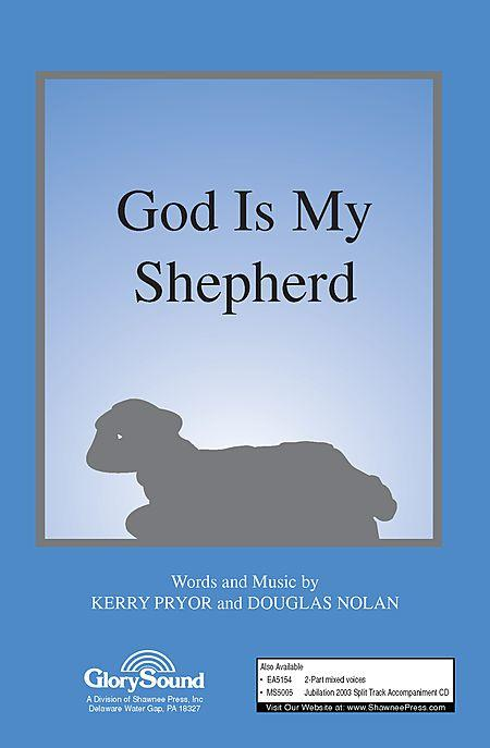 God Is My Shepherd