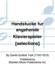 Handstucke fur angehende Klavierspieler [selections]