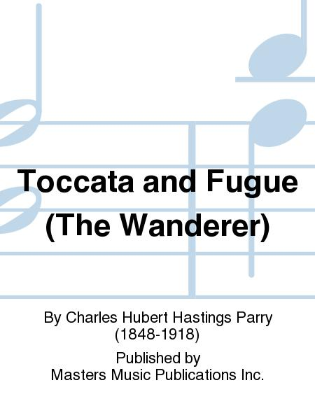 Toccata and Fugue (The Wanderer)