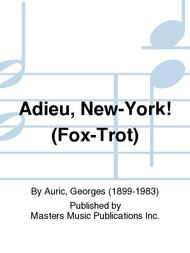 Adieu, New-York! (Fox-Trot)