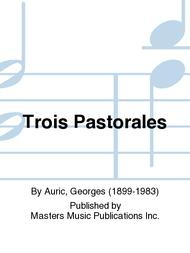 Trois Pastorales