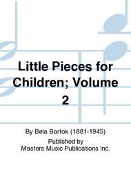Little Pieces for Children; Volume 2