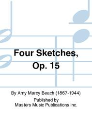 Four Sketches, Op. 15