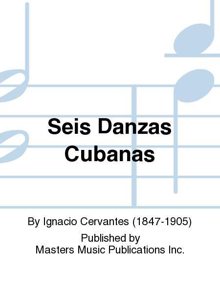 Seis Danzas Cubanas