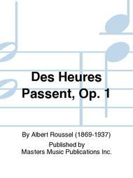 Des Heures Passent, Op. 1