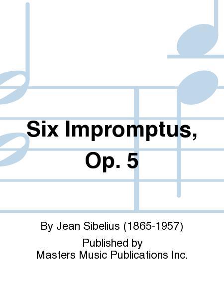 Six Impromptus, Op. 5