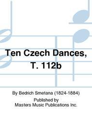Ten Czech Dances, T. 112b