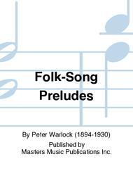 Folk-Song Preludes