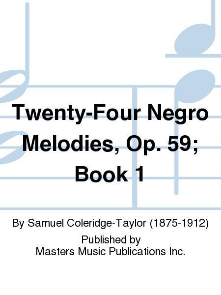 Twenty-Four Negro Melodies, Op. 59; Book 1