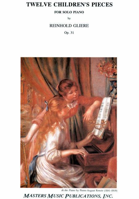 Twelve Children's Pieces, Op. 31