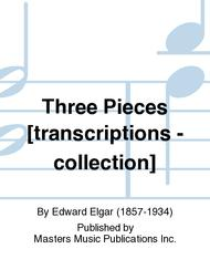 Three Pieces [transcriptions - collection]