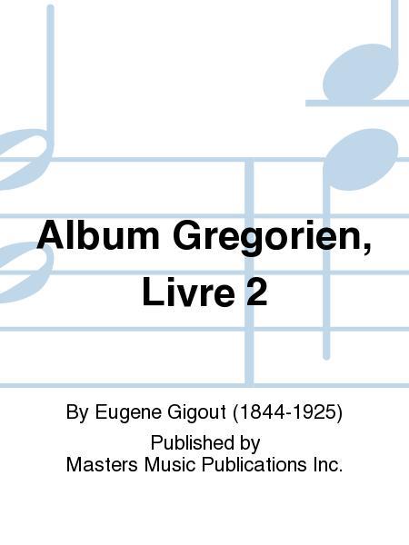Album Gregorien, Livre 2