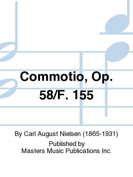 Commotio, Op. 58/F. 155