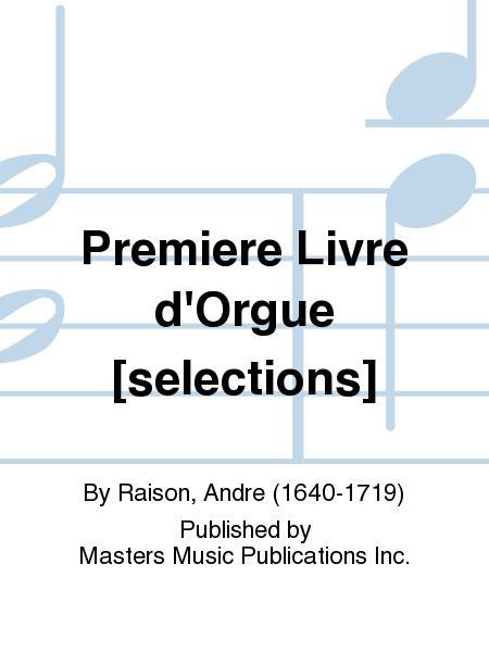 Premiere Livre d'Orgue [selections]