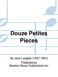 Douze Petites Pieces
