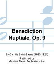 Benediction Nuptiale, Op. 9