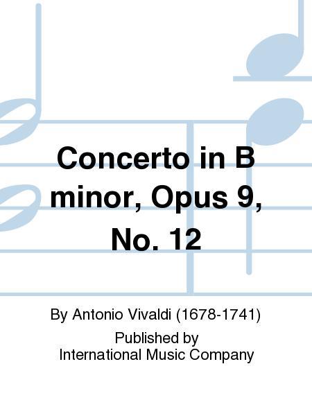 Concerto in B minor, Opus 9, No. 12