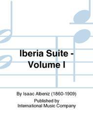 Iberia Suite - Volume I