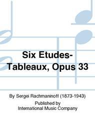 Six Etudes-Tableaux, Opus 33