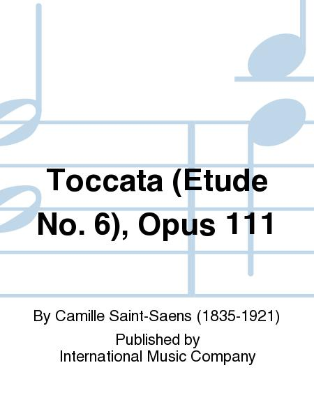Toccata (Etude No. 6), Opus 111